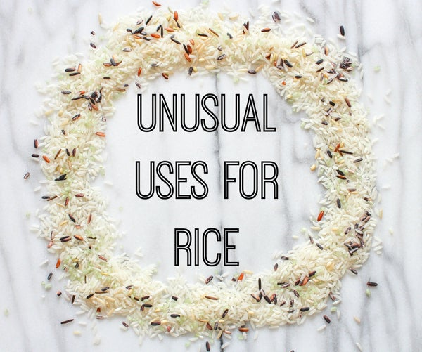 Unusual Uses for Rice
