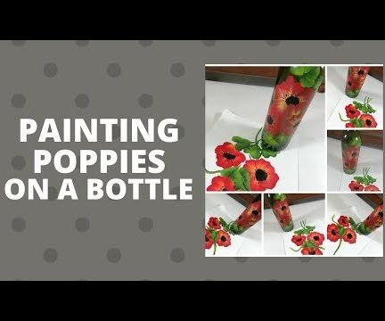 PAINTING POPPIES ON a BOTTLE