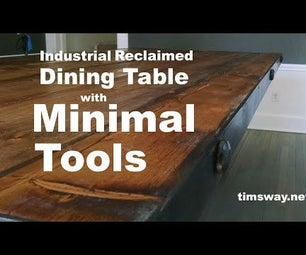 Industrial, Reclaimed Dining Table With Minimal Tools