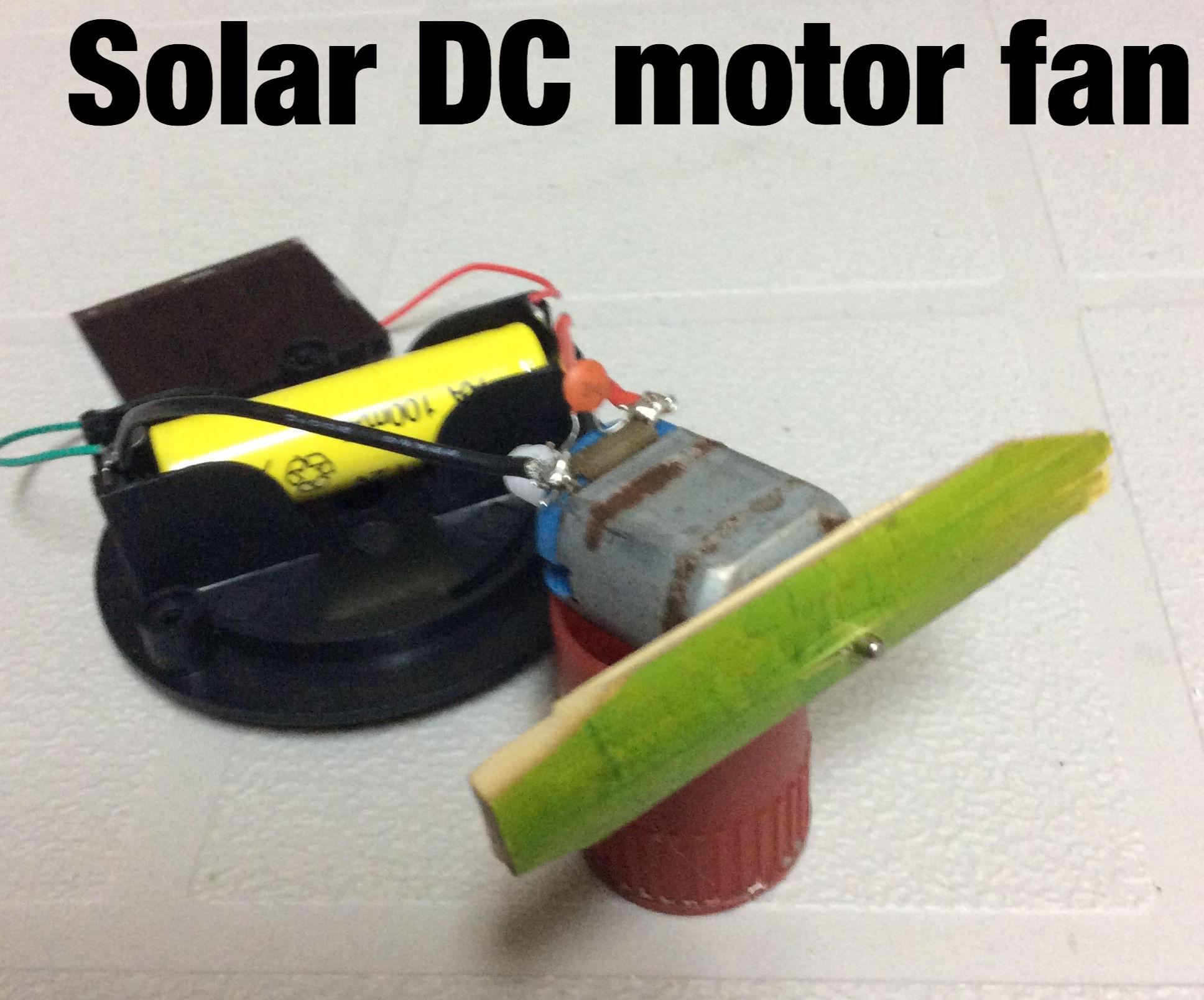 Solar powered DC motor fan
