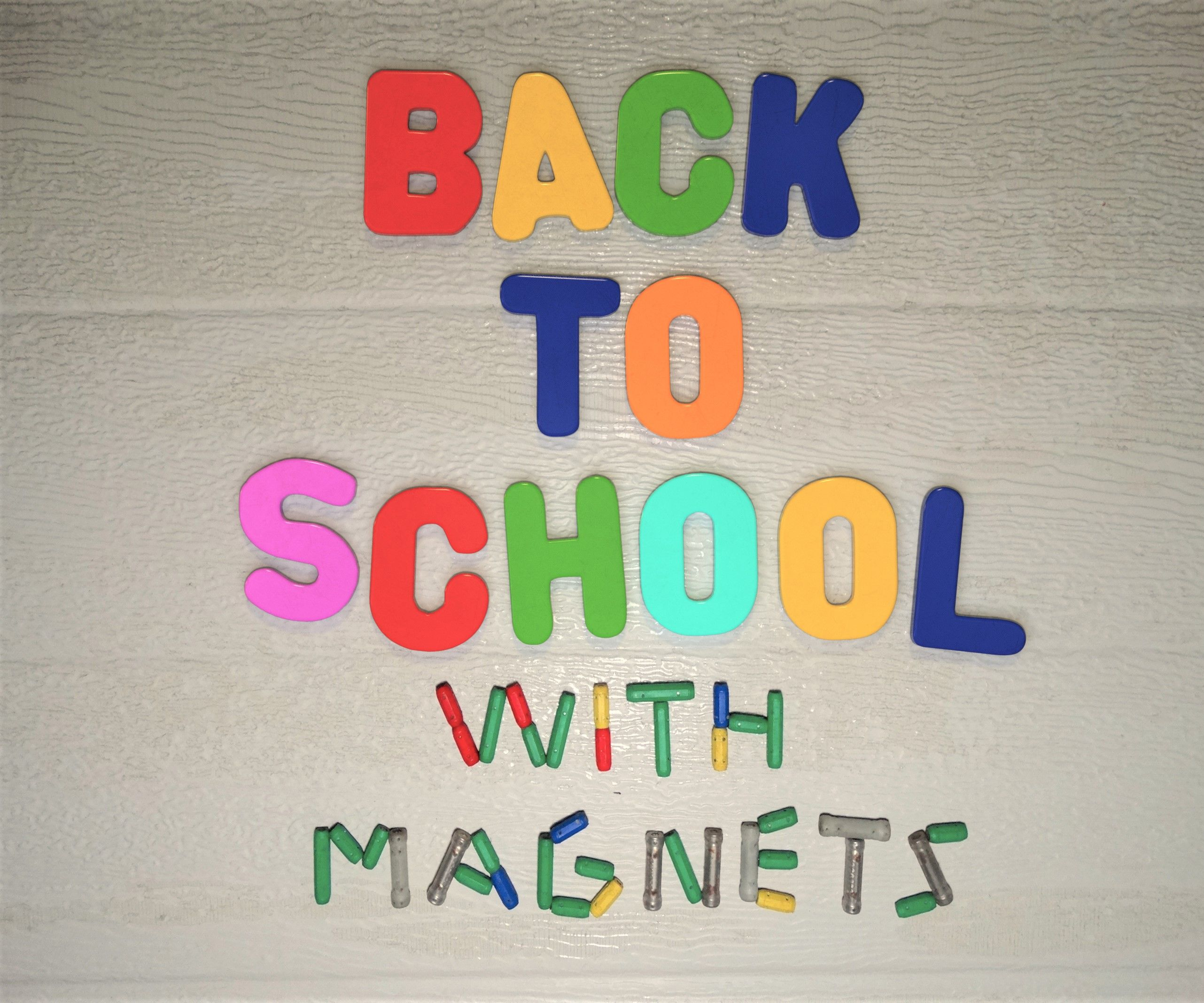 Back to School, With Magnets!