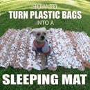 How to Turn Plastic Bags Into a Sleeping Mat