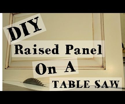 Raised Panel on a Table Saw