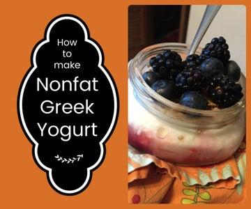 How to Make Nonfat Greek Yogurt