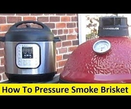 How to Pressure Smoke Brisket in 2 Hours!