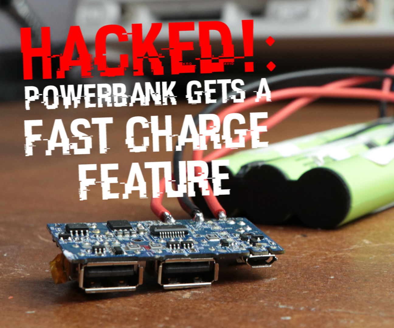 Adding a Fast Charge Feature to a Powerbank