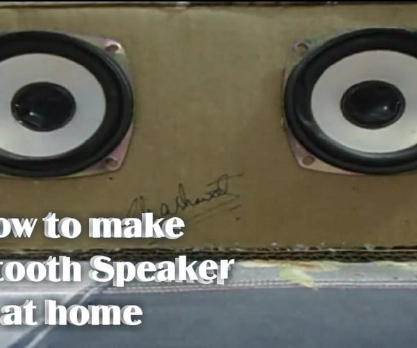 How to Make Bluetooth Speaker at Home