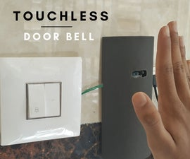 DIY Touch-less Door Bell Without Arduino!
