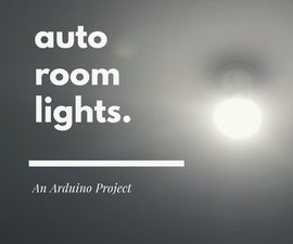 Automatic Room Lights With Visitor Counter!