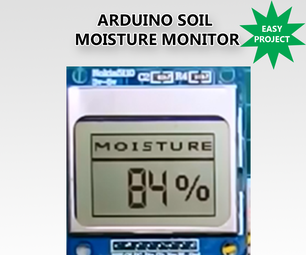 DIY Soil Moisture Monitor With Arduino and a Nokia 5110 Display