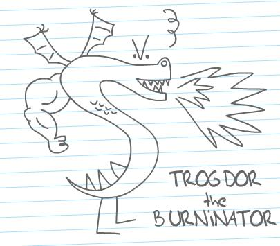 How to draw TROGDOR the BURNINATOR from Strongbad! :-)