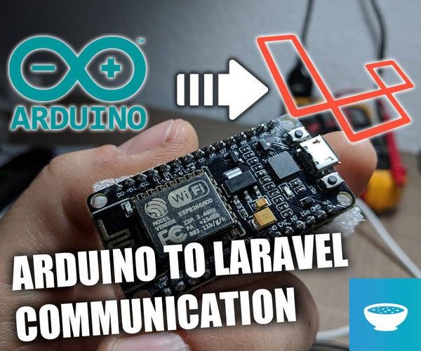 Arduino to Laravel Communication