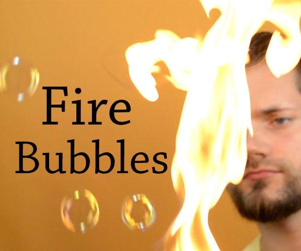Burning Soap Bubbles