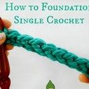 How to Foundation Single Crochet!