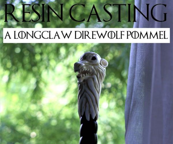 Resin Casting Jon Snow's Longclaw Direwolf Pommel