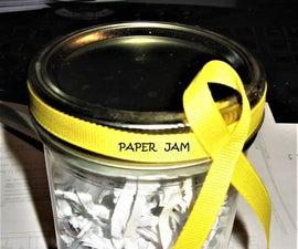Mason Jar Paper Jam
