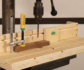 DIY Drill Press Table and Fence