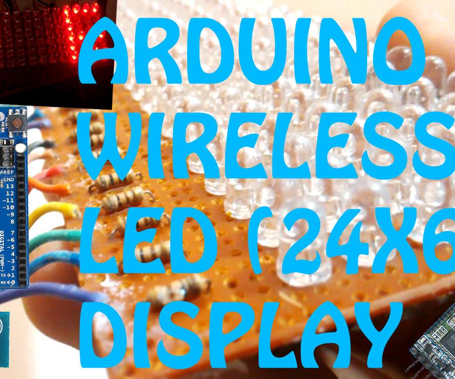 ARDUINO WIRELESS LED DISPLAY BANNER(24X6 LED DISPLAY)
