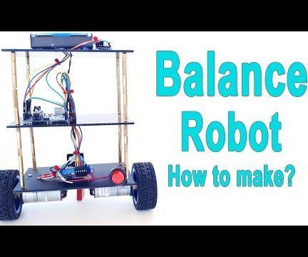 Arduino - Balance - Balancing Robot | How to Make?