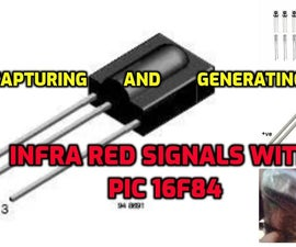Capturing and Generating Infra Red Signals With PIC 16F84