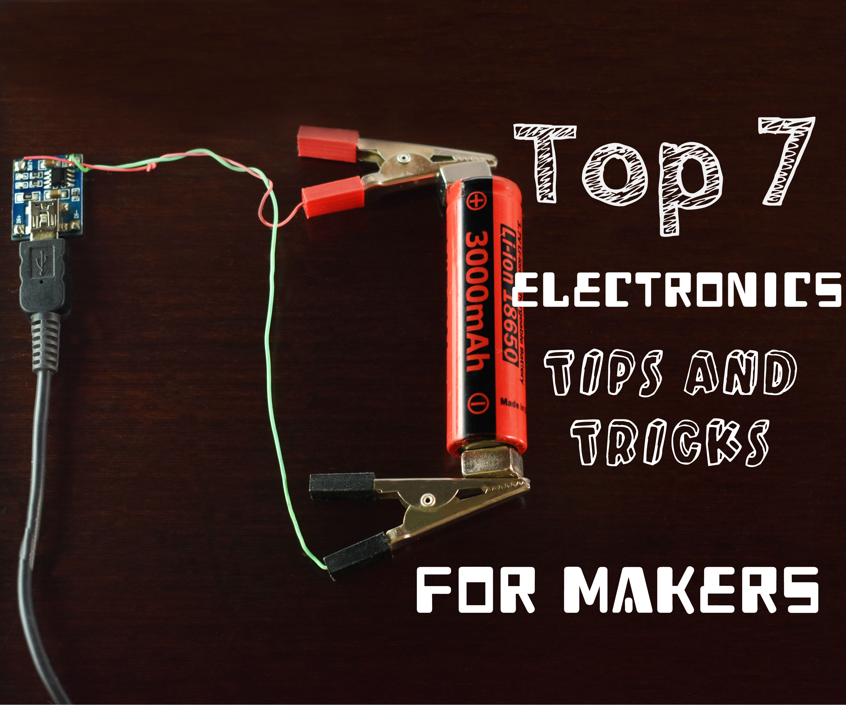 Top 7 Electronics Tips and Tricks, That a Maker Should Know