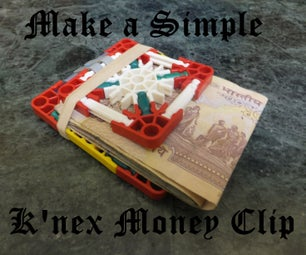 Organise Your Money With a K'nex Money Clip!