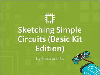 Sketching Simple Circuits (Basic Kit Edition)