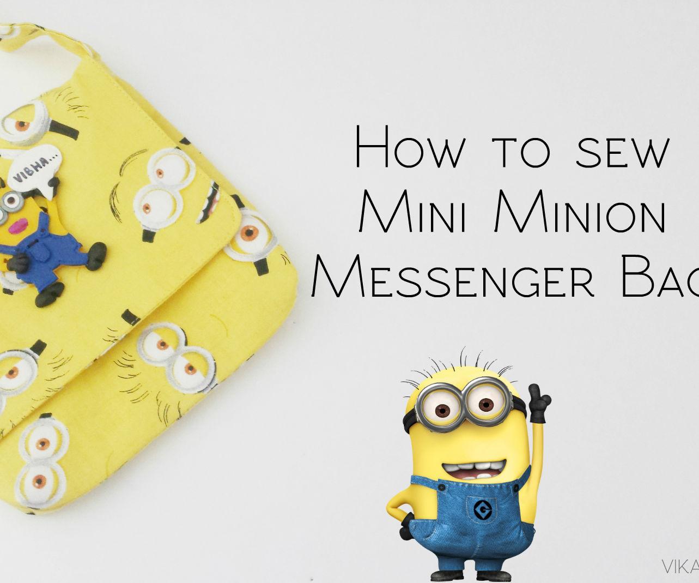 How to Sew an Mini Minion Messenger Bag