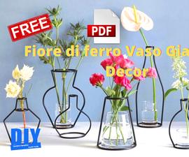 Fiore Di Ferro Vaso Giardino Decor TUTORIAL E Disegni FREE GRATIS