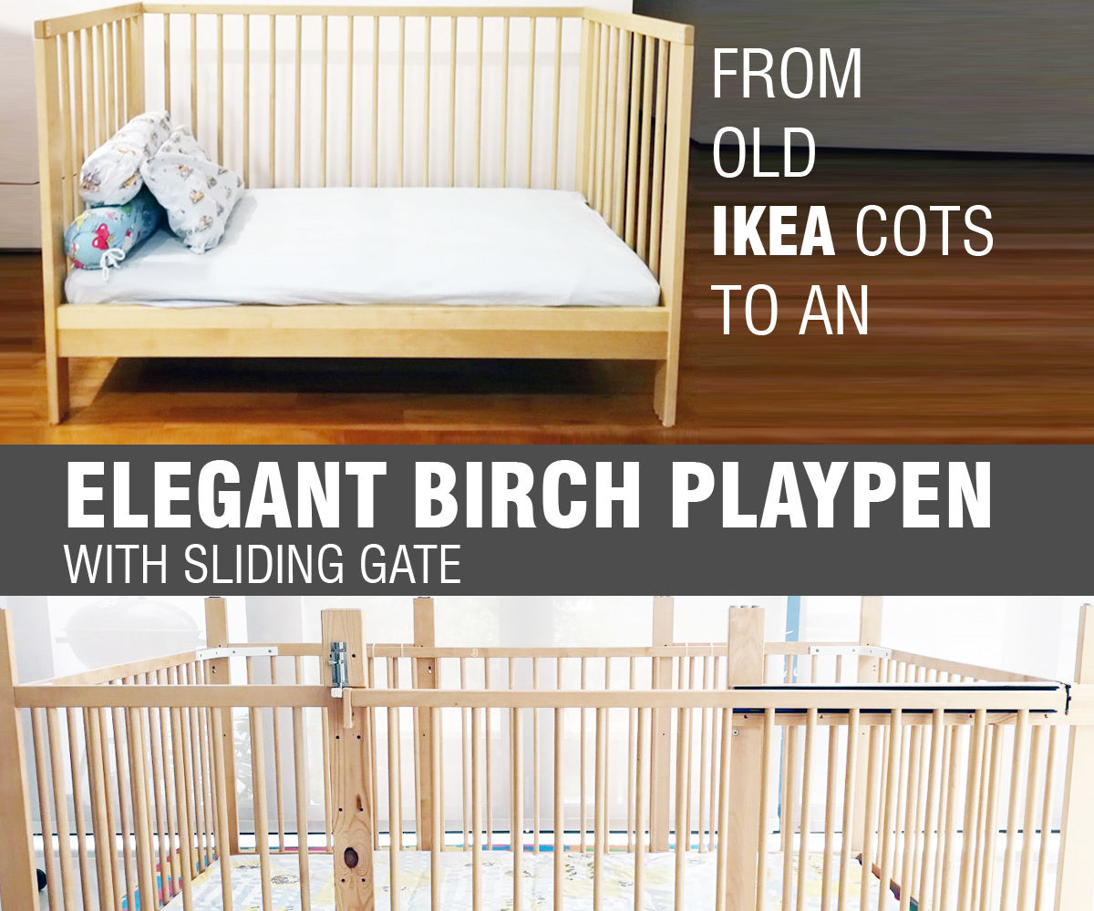 Supersized Toddler Playpen With Sliding Gate Out Of Old Ikea Cots 6 Steps With Pictures Instructables