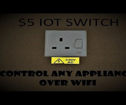 IOT Switch To Control Any Appliance Over WiFi