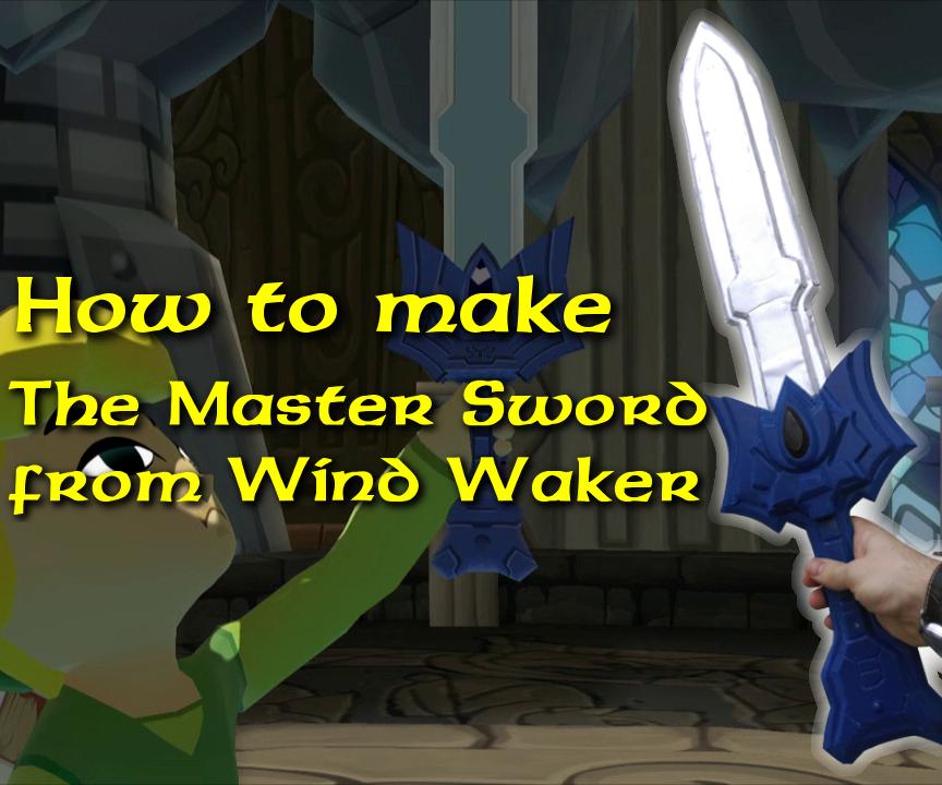 Foamboard Master Sword (unpowered) from Legend of Zelda Windwaker