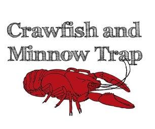 Crawfish/Minnow Traps
