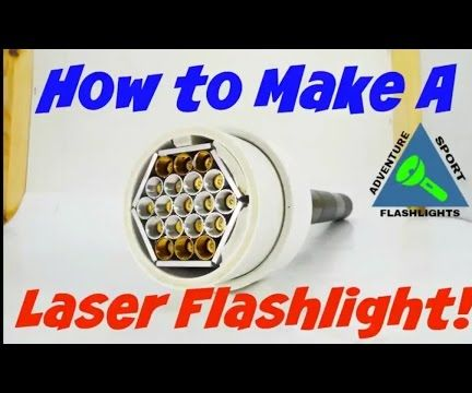 How to Make a Laser Flashlight - Laser Flashlight Hack!