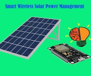 SMART WIRELESS SOLAR POWER MANAGEMENT