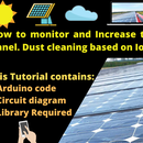 IoT Based Solar Monitoring and Cleaning Project