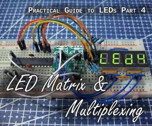 Practical Guide to LEDs 4 - Matrix & Multiplexing