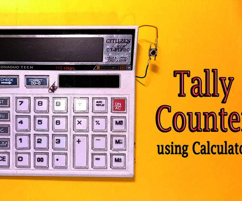 DIY    Tally Counter From Calculator
