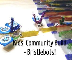 社区儿童的建设:Bristlebots!
