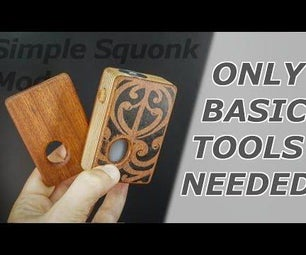 Easy to Build Wooden Squonk Mod