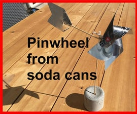 Pinwheel From Soda Cans