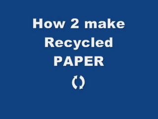 how to recycle used paper (homemade letter paper)