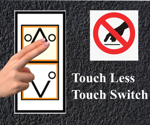Touch Less Touch Switch
