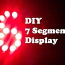 DIY 7 Segment Display