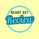 Ready Set Review