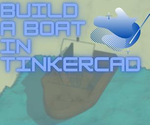 在Tinkercad建造一艘小船
