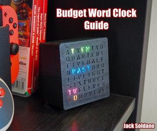 Budget Arduino RGB Word Clock!
