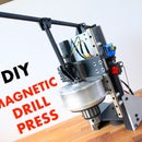 DIY Magnetic Drill Press