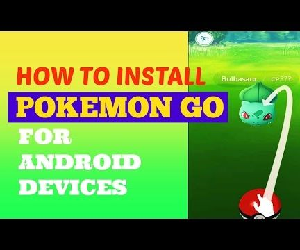 How To Get Pokemon GO for Android Devices (ALL Region)