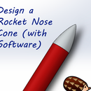 Design a Rocket Nose Cone (with Software)